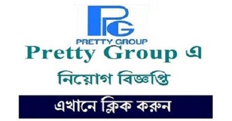 Pretty Group Job Circular 2021